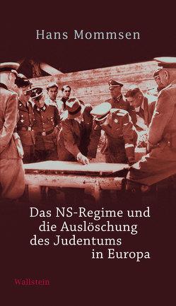 Das NS-Regime und die Auslöschung des Judentums in Europa von Mommsen,  Hans