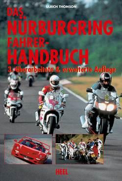 Das Nürburgring Fahrer-Handbuch von Thomson,  Ulrich
