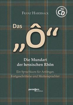 """Das """"Ô"""" mit CD von Franz,  Habersack"""