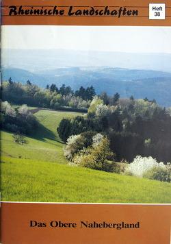 Das Obere Nahebergland von Manz,  Erwin, Weitz,  Willi
