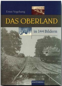 Das Oberland in 144 Bildern von Vogelsang,  Ernst
