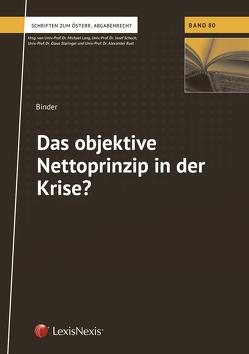 Das objektive Nettoprinzip in der Krise? von Binder,  Anna