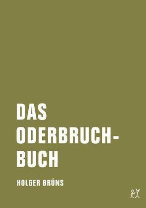 Das Oderbruchbuch von Brüns,  Holger