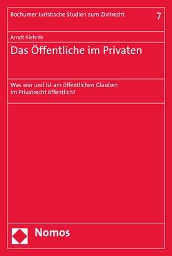 Das Öffentliche im Privaten von Kiehnle,  Arndt