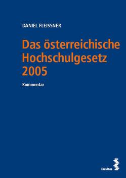 Das österreichische Hochschulgesetz 2005 von Fleissner,  Daniel