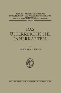 Das Österreichische Papierkartell von Salzer,  Heinrich