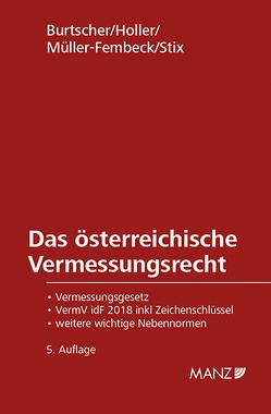 Das österreichische Vermessungsrecht von Burtscher,  Thomas, Holler,  Kurt