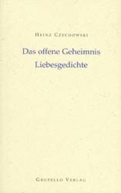 Das offene Geheimnis von Czechowski,  Heinz