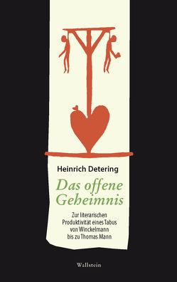 Das offene Geheimnis von Detering,  Heinrich
