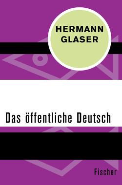 Das öffentliche Deutsch von Glaser,  Hermann
