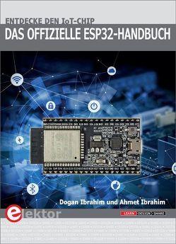 Das offizielle ESP32-Handbuch von Ibrahim,  Ahmet, Ibrahim,  Dogan