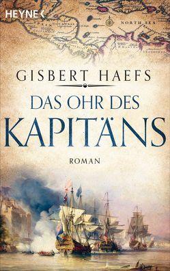 Das Ohr des Kapitäns von Haefs,  Gisbert