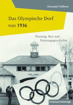 Das Olympische Dorf von 1936 von Hübner,  Emanuel