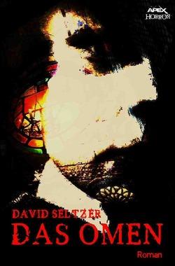 DAS OMEN von Seltzer,  David