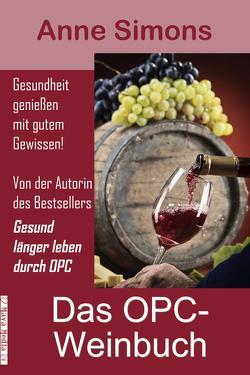 Das OPC-Weinbuch von Simons,  Anne