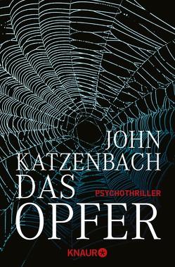 Das Opfer von Katzenbach,  John, Kreutzer,  Anke