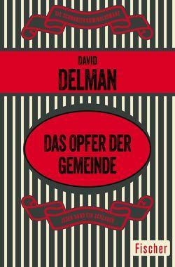 Das Opfer der Gemeinde von Delman,  David, Seeßlen,  Ute