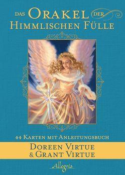 Das Orakel der Himmlischen Fülle von Hansen,  Angelika, Virtue,  Doreen, Virtue,  Grant