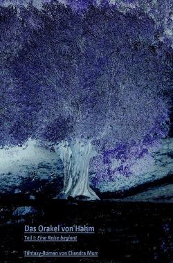 Das Orakel von Hahm von Murr,  Eliandra