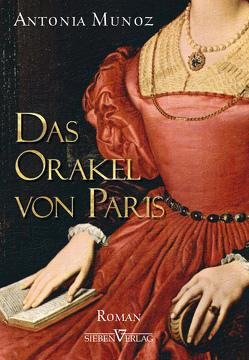 Das Orakel von Paris von Munoz,  Antonia, Wegner,  Lara