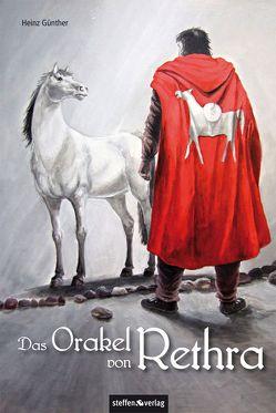 Das Orakel von Rethra von Günther,  Heinz