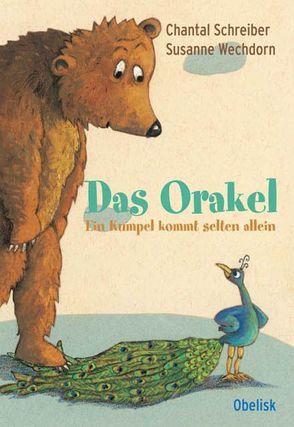 Das Orakel von Schreiber,  Chantal, Wechdorn,  Susanne