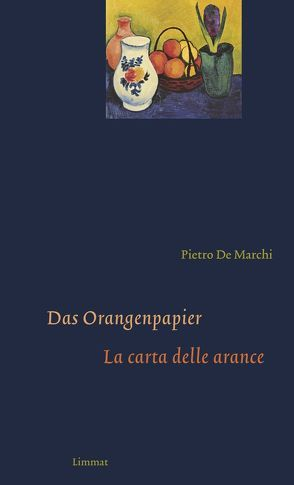 Das Orangenpapier / La carta delle arance von De Marchi,  Pietro, Ferber,  Christoph