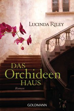 Das Orchideenhaus von Hauser,  Sonja, Riley,  Lucinda