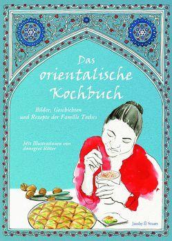 Das orientalische Kochbuch von Plessow,  Ulrike, Ritter,  Annegret