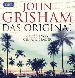 Das Original von Brauer,  Charles, Dorn-Ruhl,  Kristiana, Grisham,  John, Reiter,  Bea, Walsh-Araya,  Imke