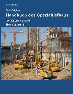 Das Original Handbuch des Spezialtiefbaus von Buja,  Heinrich Otto