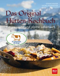 Das Original-Hütten-Kochbuch von Hohenester,  Georg, Winter,  Stefan
