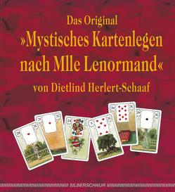 Das Original – mystisches Kartenlegen nach Mlle Lenormand von Herlert-Schaaf,  Dietlind