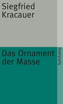 Das Ornament der Masse von Kracauer,  Siegfried, Witte,  Karsten
