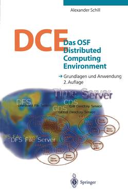 Das OSF Distributed Computing Environment von Schill,  Alexander
