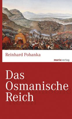 Das Osmanische Reich von Pohanka,  Reinhard