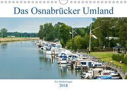 Das Osnabrücker Umland. Ein Bilderbogen. (Wandkalender 2018 DIN A4 quer) von J. Sülzner [[NJS-Photographie]],  Norbert