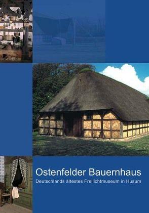 Das Ostenfelder Bauernhaus in Husum von Grunsky,  Konrad