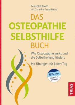Das Osteopathie-Selbsthilfe-Buch von Liem,  Torsten, Tsolodimos,  Christine