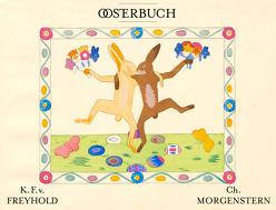 Das Osterbuch von Freyhold,  Konrad Ferdinand Edmund von, Morgenstern,  Christian