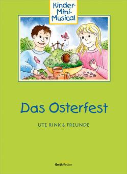 Das Osterfest von Rink,  Friedemann, Rink,  Ute