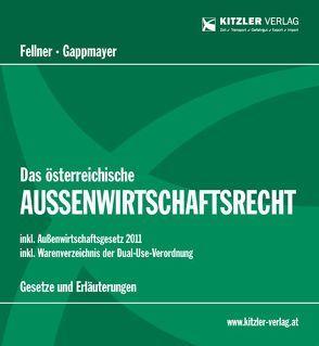 Das österreichische Außenwirtschaftsrecht von Fellner,  Markus P.