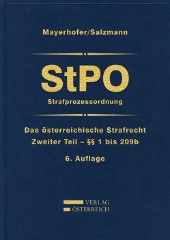 Das österreichische Strafrecht / StPO/Strafprozessordnung von Mayerhofer,  Christoph, Salzmann,  Harald