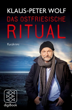 Das ostfriesische Ritual von Wolf,  Klaus-Peter