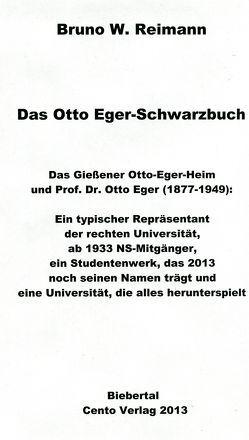 Das Otto Eger-Schwarzbuch von Reimann,  Bruno W