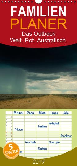Das Outback – Weit. Rot. Australisch. – Familienplaner hoch (Wandkalender 2019 , 21 cm x 45 cm, hoch) von Wasilewski,  Martin