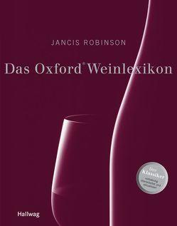 Das Oxford Weinlexikon von Robinson,  Jancis