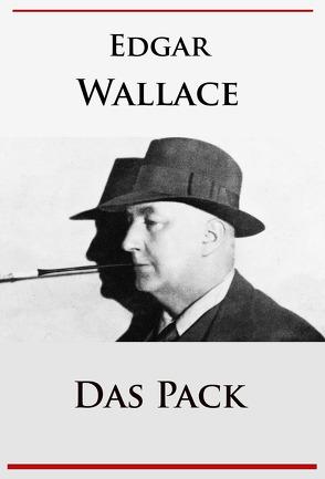 Das Pack von Wallace,  Edgar