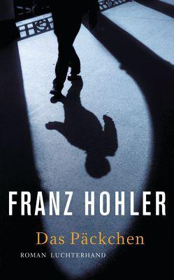 Das Päckchen von Hohler,  Franz