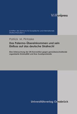 Das Palermo-Übereinkommen und sein Einfluss auf das deutsche Strafrecht von Pintaske,  Patrick M.